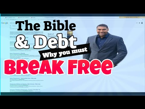 The Bible & Debt Why you must Break Free!