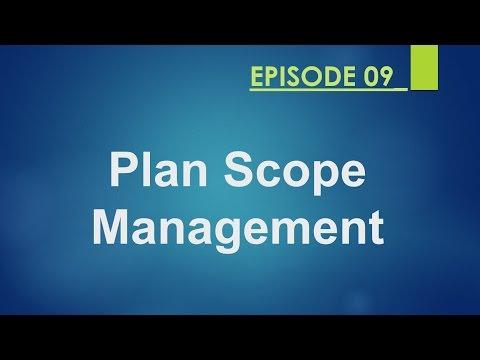Plan Scope Management Episode_09