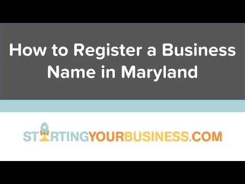 How to Register a Business Name in Maryland - Starting a Business in Maryland