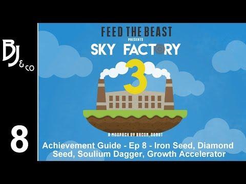Skyfactory 3 - Achievement Guide - Ep 8 - Iron & Diamond Seed, Soulium Dagger, Growth Accelerator