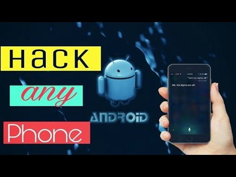 How to Hack Any Android Phone