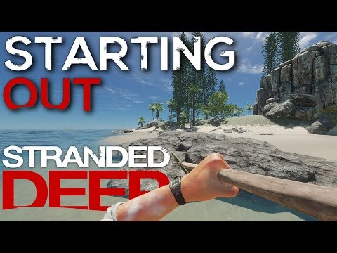 STARTING OUT : STRANDED DEEP #1 : Survival Game