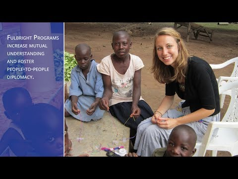 The Fulbright Program: Creating Lasting Connections