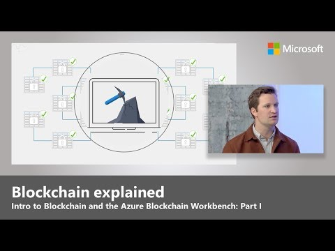Intro to Blockchain and the Azure Blockchain Workbench – Part I