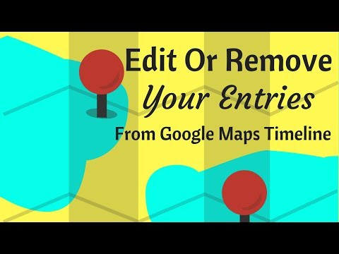 How To Edit Or Remove Individual Entries From Your Google Maps Timeline