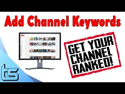 How to Add Channel Keywords 2017