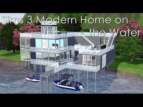 Sims 3 Modern Home on the Water