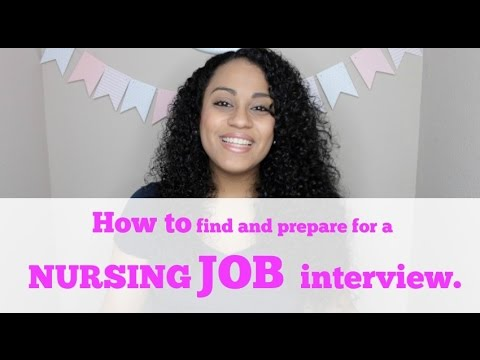 New Grad Nurse Series Part 1: How to find and prepare for a nursing job interview