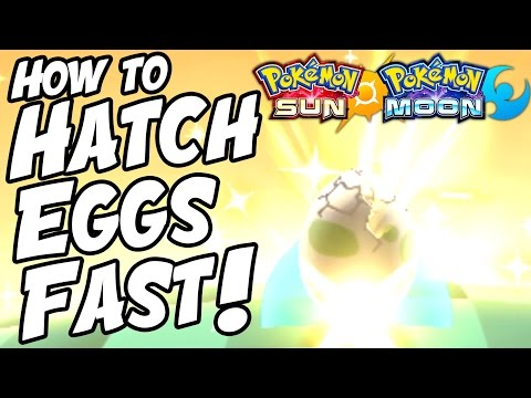 How to Hatch Eggs FAST in Pokemon Sun and Moon!