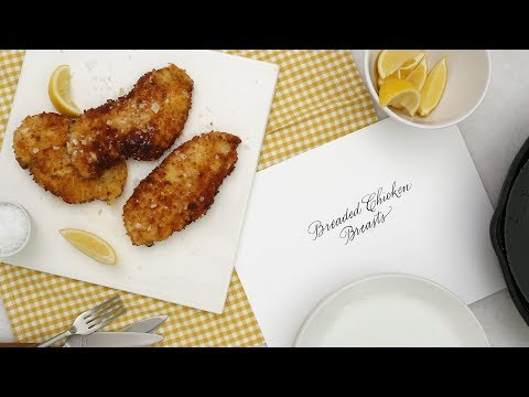 Foolproof Breaded Chicken Breasts- Martha Stewart