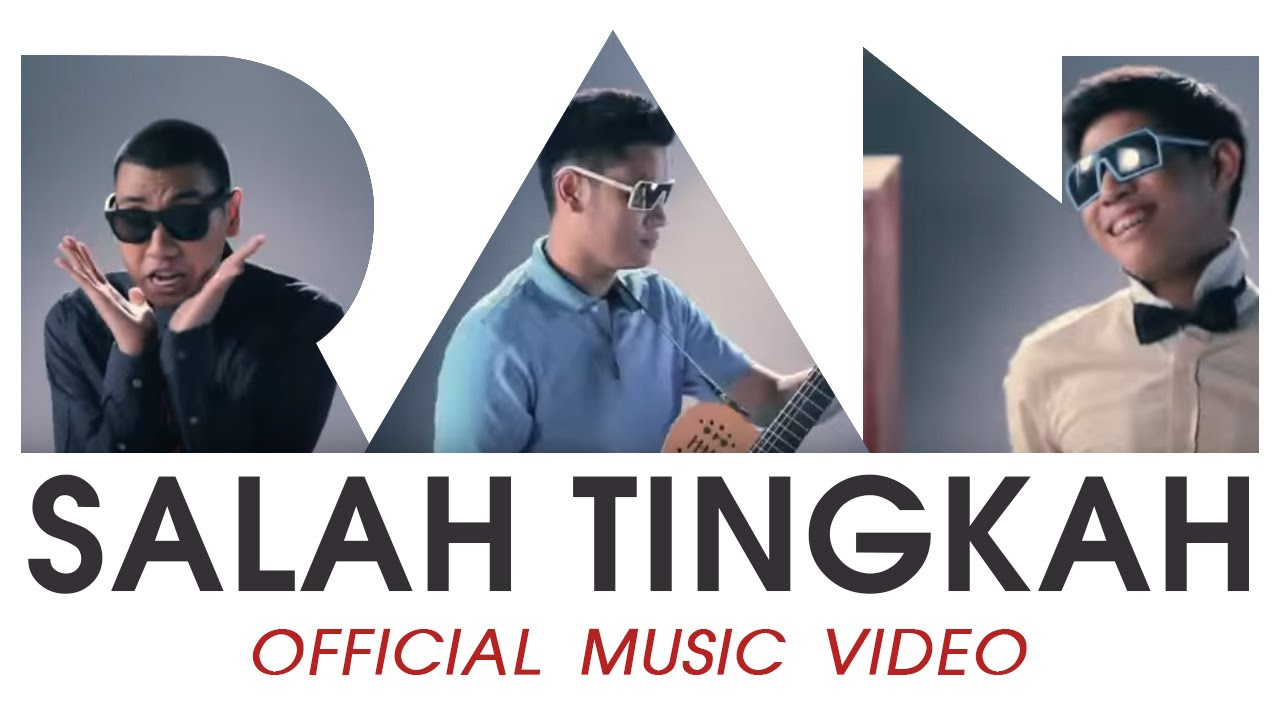 Download RAN - Salah Tingkah ( HD) MP3 Gratis