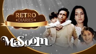 The Story Of Masoom [1983] - Naseeruddin Shah - Shabana Azmi | Retro Diaries
