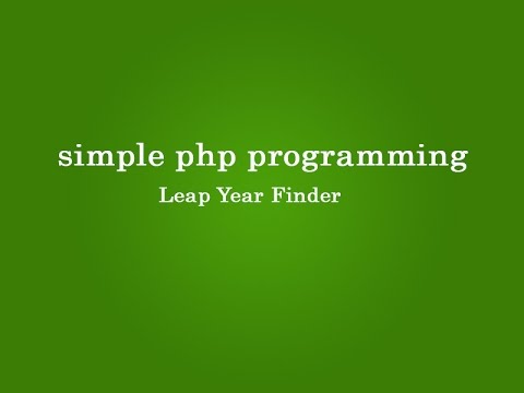 Leap Year Finder Application in php