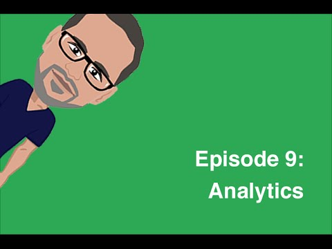 Episode 9: Analytics - SEO For Beginners