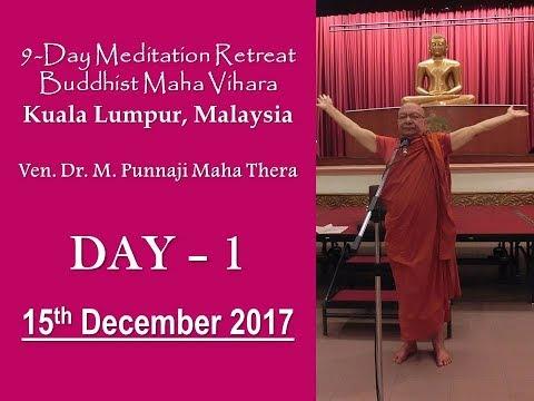 BHANTE PUNNAJI MEDITATION RETREAT DAY-1 (15-DEC-2017)