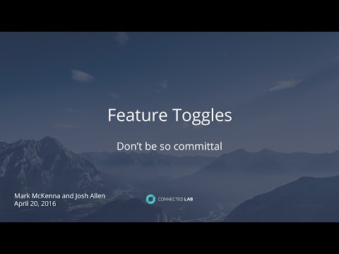 Feature Toggles: Lunch & Learn