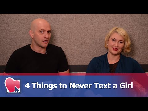 4 Things to Never Text a Girl - by Mike Fiore & Nora Blake