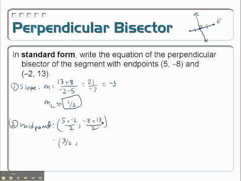Writing the Equation of a Perpendicular Bisector- Problem 12