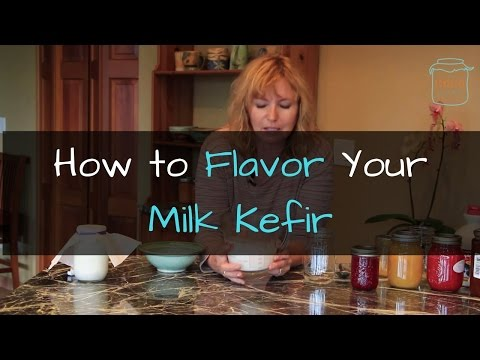 How to Flavor Your Milk Kefir