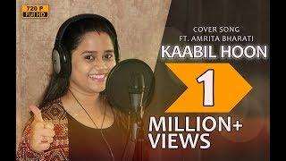 Kaabil Hoon | Studio Version | Amrita Bharati Panda | Kaabil | Jubin Nautiyal | Palak Muchhal