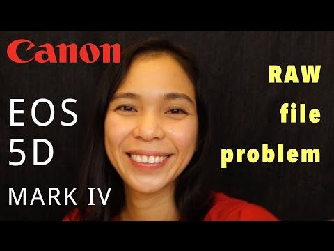 Canon 5D Mark IV - Why can't you Process the RAW files - Episode 4 (mini)