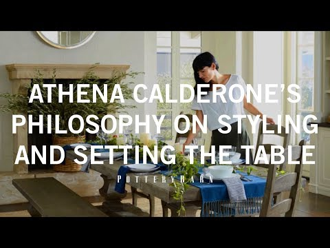 Athena Calderone's Philosophy on Styling and Setting the Table