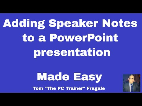 Adding Notes to your PowerPoint Presentation - how to add notes to your PowerPoint Presentation