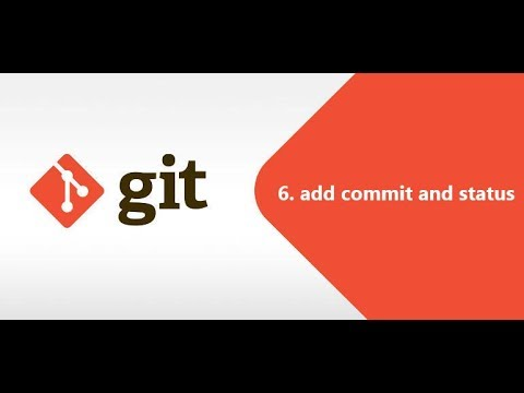 6. add commit and status