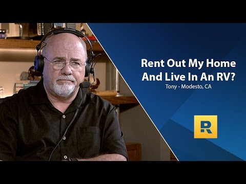 Should I Rent Out Home And Live In A RV?