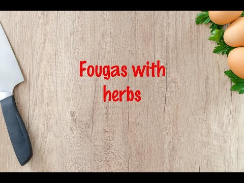 How to cook - Fougas with herbs