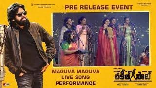 Maguva Maguva Song Live Performance - Vakeel Saab Pre Release Event | Pawan Kalyan