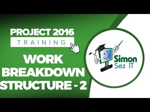 How to Use Work Breakdown Structure (WBS) in Microsoft Project 2016 - Part 2