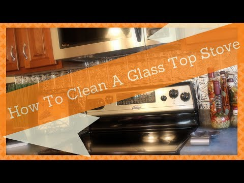 CLEANING TIPS: How To Clean A Glass Top Stove