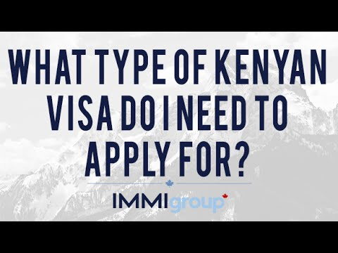 What type of Kenyan visa do I need to apply for?