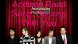 Addison Road Sticking With You + Lyrics!!