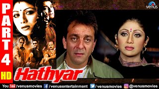 Hathyar Part 4 | Sanjay Dutt | Shilpa Shetty | Sharad Kapoor | Hindi Action Movies