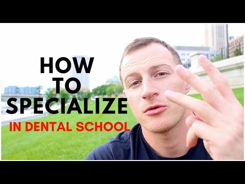Do You Want to Specialize after Dental School?