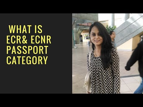 WHAT IS ECR AND ECNR IN PASSPORT/ DOCUMENTS FOR ECNR PASSPORT