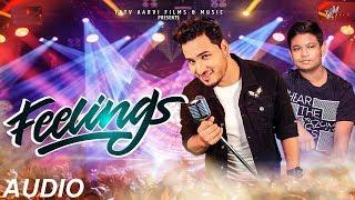 Feelings (Official Audio)  Dev Negi   Abhimanyu   Shourya   Armaan   Latest Hindi Club song