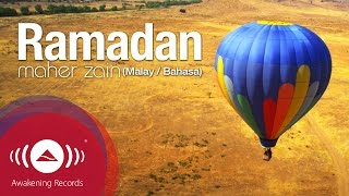 Maher Zain - Ramadan (Malay / Bahasa Version) | Official Music Video