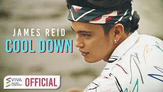 James Reid - Cool Down [Official Music Video]