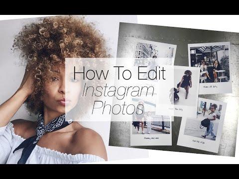 How To Edit Instagram Photos II The Best Photo Apps II The Best Instagram Cameras