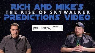 Rich and Mike's The Rise of Skywalker Predictions Video