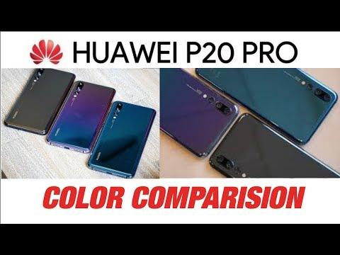 Huwaei P20 Pro Color Comparison : Twilight color steals the light🔥
