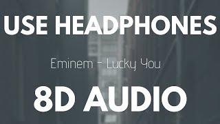 Eminem - Lucky You (Feat. Joyner Lucas) | 8D AUDIO