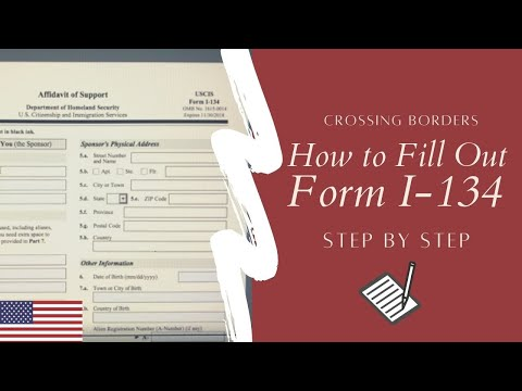 How to Fill out Form I-134 Affividavit of Support (2018) - USCIS K1 Fiance Visa