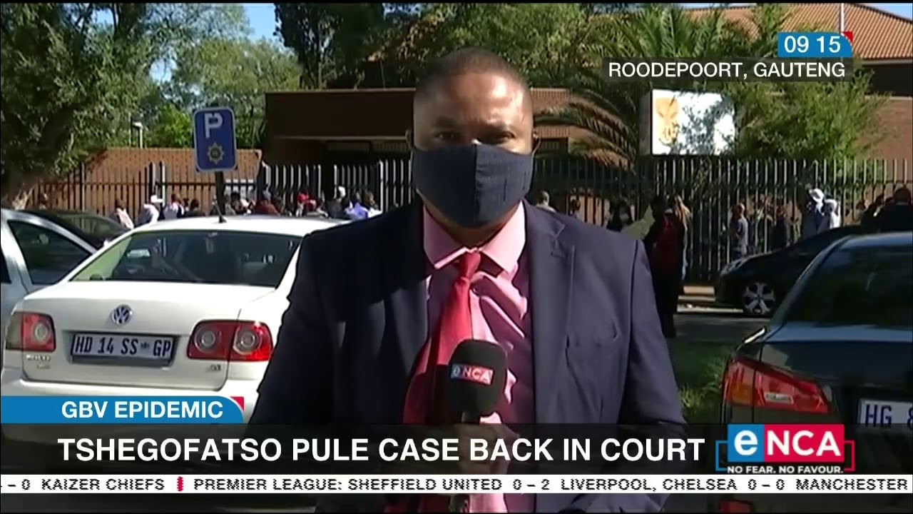 GBV Epidemic | Tshegofatso Pule case back in court