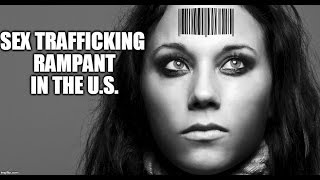 CENSORED: There's Much More Sex Trafficking In The U.S. Than You Think
