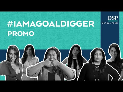 #IAmAGoalDigger: Are you investing to fulfil your life's goals?