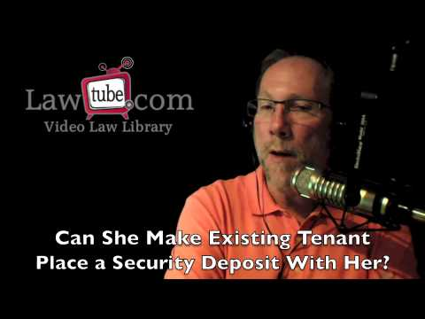 Can landlord demand a security deposit from existing tenant?